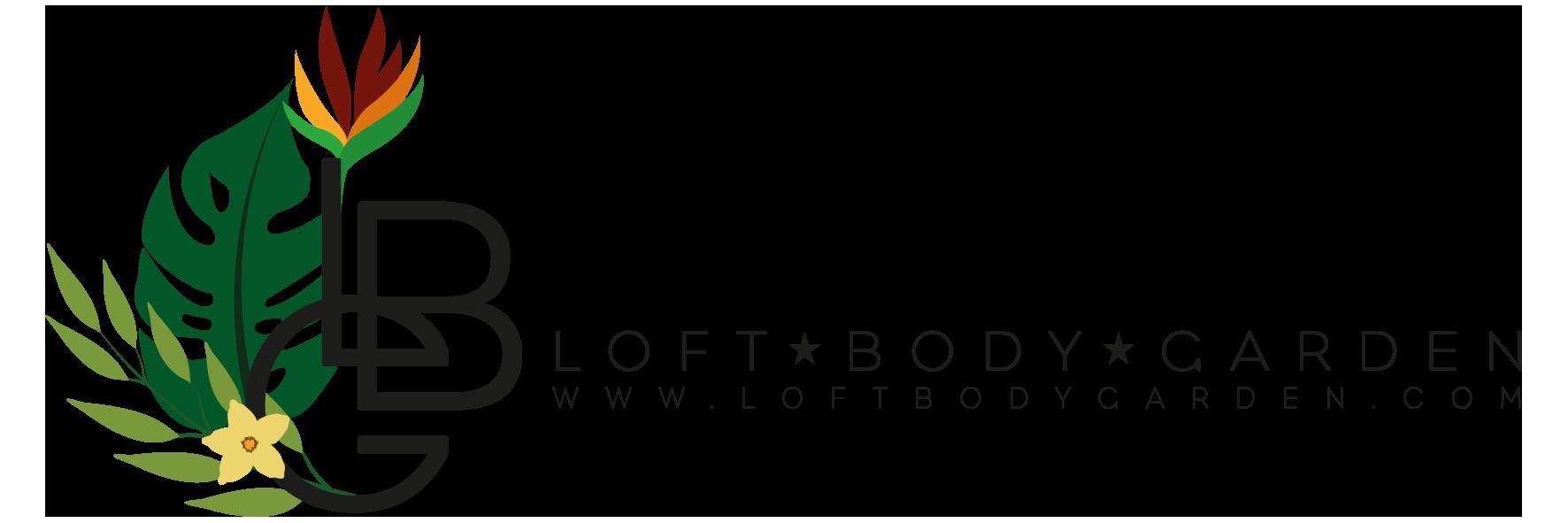 Loft Body Garden